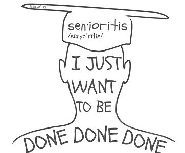 Survival guide to beating senioritis