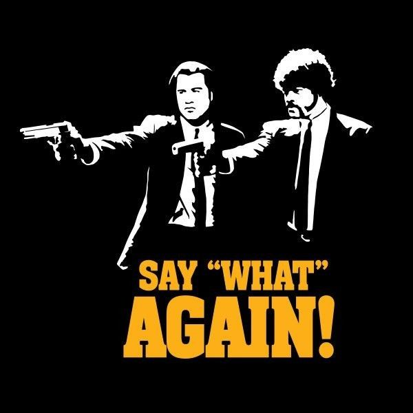 Pulp Fiction: One of the greats in movie history.
