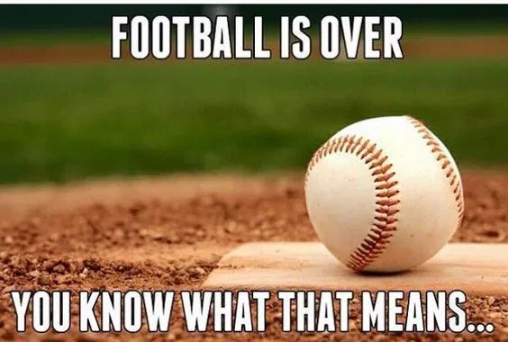 Baseball is right around the corner.